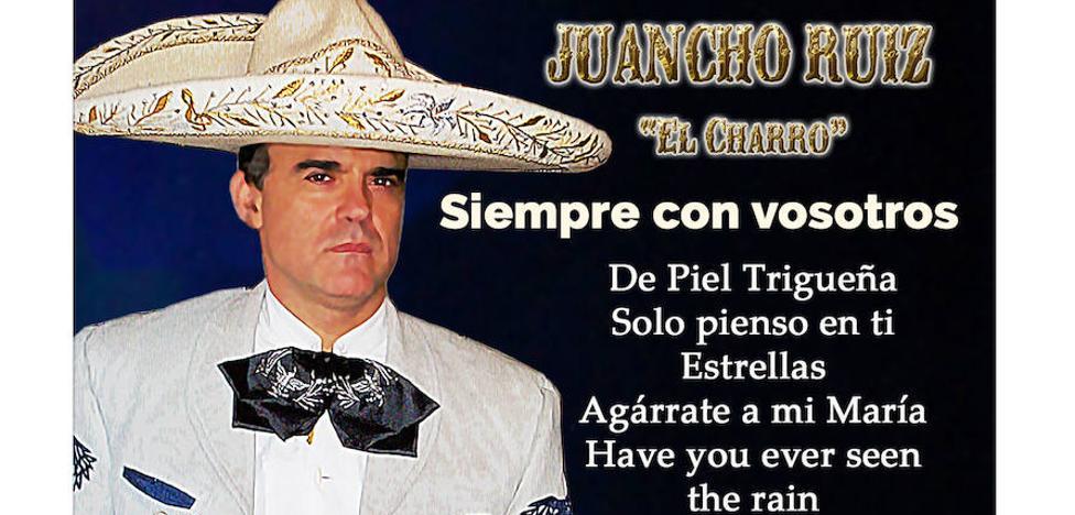 """'Siempre con vosotros', el nuevo disco del riojano Juancho Ruiz """"El Charro"""""""