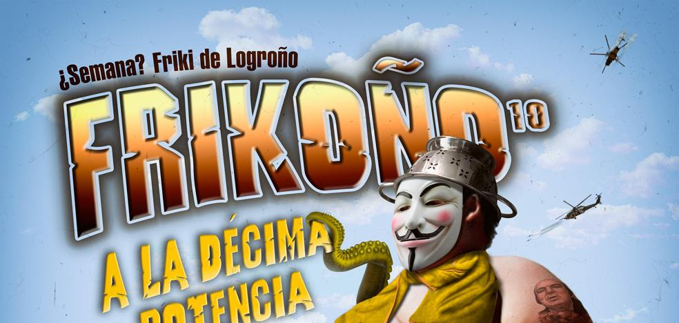 Llega 'Frikoño a la décima potencia'