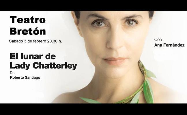 'El lunar de Lady Chatterley' de Ana Fernández da voz a la libertad y valentía de la mujer