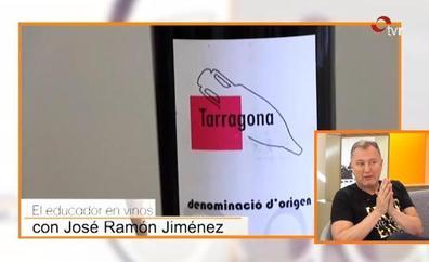 El Educador en Vinos nos lleva hasta Tarragona