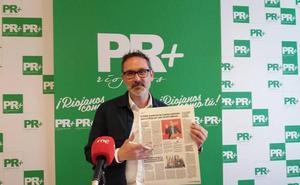 El PR+ pide a PSOE y Podemos que reclamen a Sánchez infraestructuras riojanas
