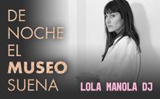 La DJ riojana Lola Manola protagoniza hoy 'De noche el museo suena' en el Würth
